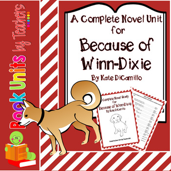 Because of Winn Dixie by Kate DiCamillo Book Unit