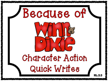 Because of Winn-Dixie by Kate DiCamillo Character Action Quick Writes