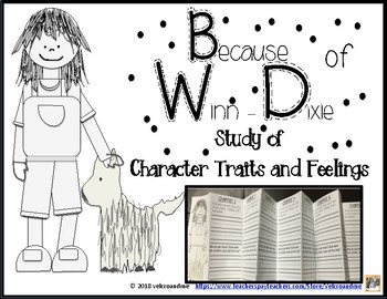 Because of Winn-Dixie by Kate DiCamillo Study of Character Traits and Feelings