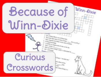 Because of Winn-Dixie by Kate DiCamillo- Worksheet