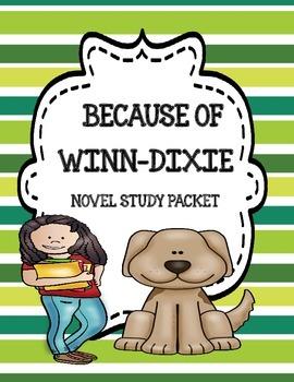 Because of Winn-Dixie Novel Study Unit