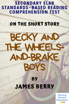 Becky and the Wheels-and-Brake Boys Multiple-Choice Reading Comprehension Test