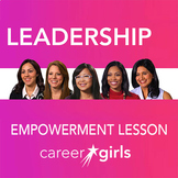 Become a Leader: Career Girls Empowerment Lesson