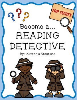 Become a Reading Detective - comprehension activities to u