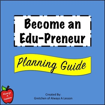 Become an Edu-Preneur Planning Guide