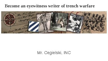 Become an Eyewitness Reporter of Trench Warfare