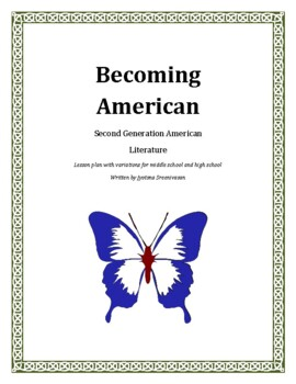 Becoming American: Second Generation Immigrant Literature