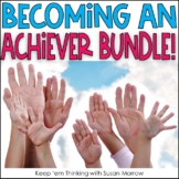 Becoming An Achiever Bundle: Growth Mindset and Beyond!