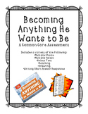Becoming Anything He Wants to Be Assessment
