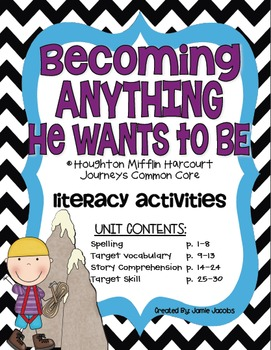 Becoming Anything He Wants to Be (Journeys Supplemental Materials)