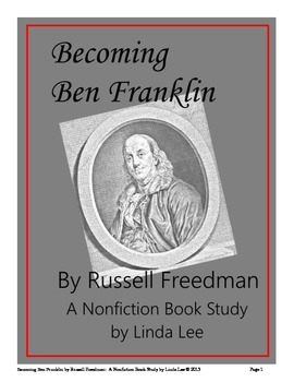 Becoming Ben Franklin by Russell Freedman: A Nonfiction Book Study