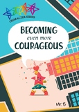Becoming Even More Courageous Ebook (IB Learner Profile)