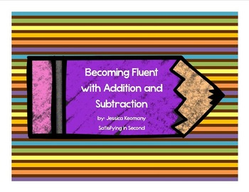 Becoming Fluent with Addition and Subtraction