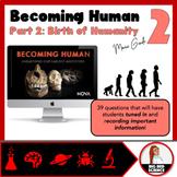 Becoming Human (Part 2 - Birth of Humanity) Nova Documenta