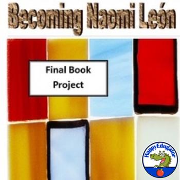 Becoming Naomi Leon Final Book Project