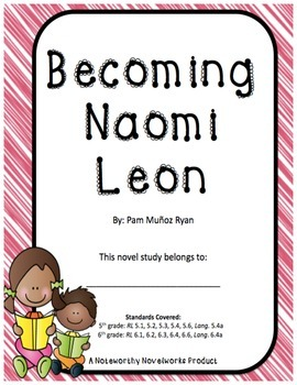 Becoming Naomi Leon Novel Study / Answer Key