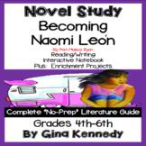 Becoming Naomi Leon Novel Study & Project Menu; Plus Digital Option