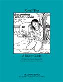 Becoming Naomi Leon - Novel-Ties Study Guide