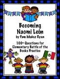 Becoming Naomi Leon - Over 100  EBOB Questions