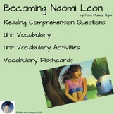 Becoming Naomi Leon Reading Comprehension Assessments and Vocabulary