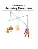 """Becoming Naomi Leon"" Teaching Unit: Activities, Q & A, Vocab, Writing Ideas"