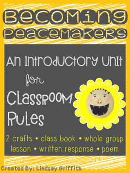 Becoming Peacemakers {An Introductory Unit on Rules}