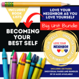 Becoming Your Best Self Character Education Big Unit Bundle Includes Book Lists