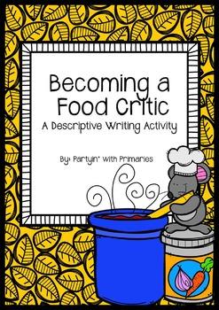 Becoming a Food Critic: A Descriptive Writing Activity