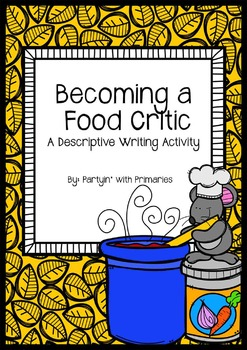 Becoming a Food Critic: A Descriptive Writing Activity