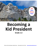 Becoming a Kid President: Grade 1-2