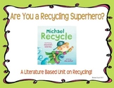 Becoming a Recycling Superhero