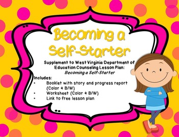 Becoming a Self-Starter: Supplement for WV Counseling Curriculum