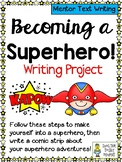 Becoming a Superhero - Mentor Text Writing Pack for Intermediate Students