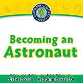 Becoming an Astronaut - PC Gr. 5-8