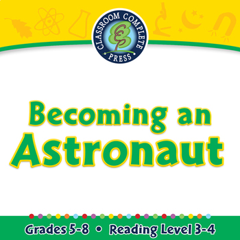 Becoming an Astronaut - PC Gr. 5-8