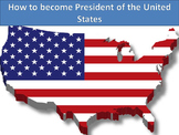Becoming the President!! - PowerPoint and Activites-Editable Version Included