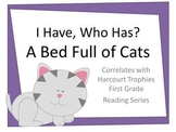 """Bed Full of Cats """"I HAVE, WHO HAS?"""" Sight Word Practice for Harcourt Trophies"""