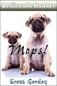 Bedårende Hunder: Mops (Norwegian Edition)