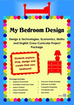 Bedroom Design Project Unit of Work - Cross Curricular Maths, English, Economics