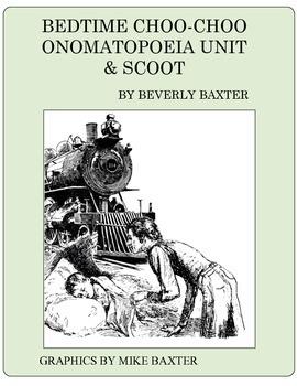 BEDTIME CHOO-CHOO POEM, ONOMATOPOEIA UNIT & SCOOT