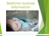 Bedtime Routines Information Presentations for Parents
