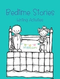 Bedtime Stories Writing