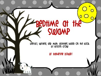 """Bedtime at the Swamp"" -Math and Literacy Centers"