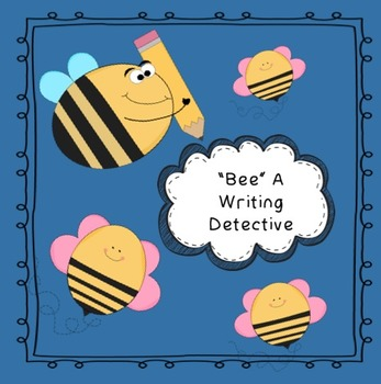"Proofreading: ""Bee"" A Writing Detective"