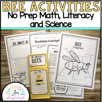 Bee Activities No Prep Math, Literacy and Science Pack