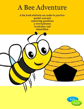 Bee Adventure-spatial concepts, answering questions, 3-wor