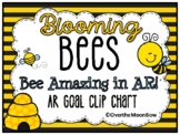 Bee Amazing in AR! | Reading Goal Clip Chart | Blooming Bees
