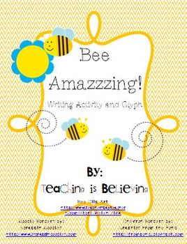 Bee Amazzzing!  Glyph and Writing Activity