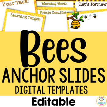 Bee Theme:  Anchor Slide Templates (Editable)
