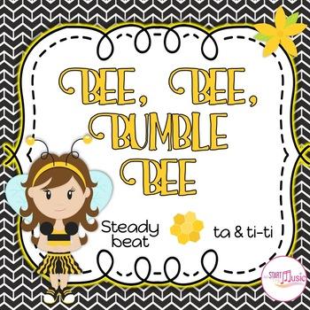 Bee Bee Bumble Bee - Steady Beat Vs. Rhythm - Ta & Ti-ti